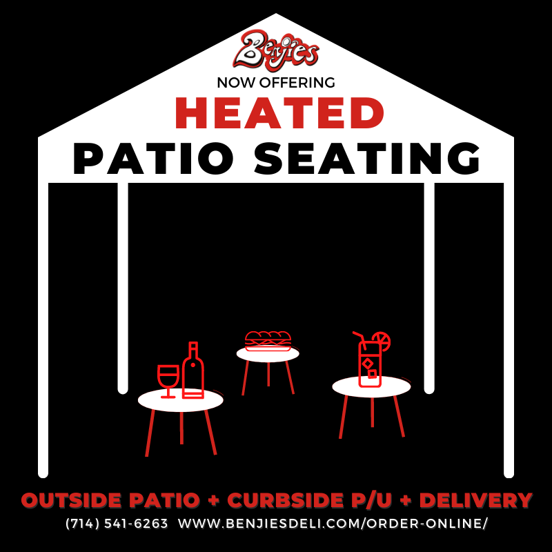Patio Heated seating promo for outside patio seating and Benjies NY Deli in Santa Ana, CA